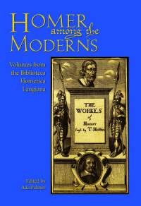 Cover image for Homer Among the Moderns